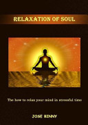 Relaxation of Soul