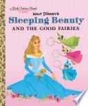 Sleeping Beauty and the Good Fairies  Disney Classic