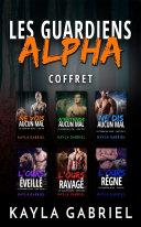 Les Guardiens Alpha Coffret Pdf/ePub eBook