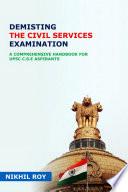 Demisting - The Civil Services Examination