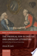The Prodigal Son in English and American Literature Book PDF
