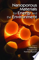 Nanoporous Materials for Energy and the Environment