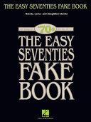 The Easy Seventies Fake Book (Songbook) Pdf/ePub eBook