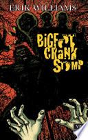 Bigfoot Crank Stomp