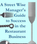 Pdf A Street Wise Managers Guide to Success in the Restaurant Business