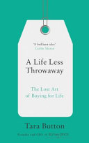 A Life Less Throwaway