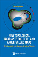 Cover image of New topological invariants for real- and angle-valued maps : an alternative to Morse-Novikov theory