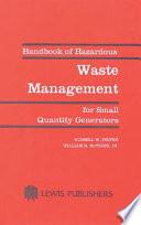 Handbook Of Hazardous Waste Management For Small Quantity Generators Book PDF