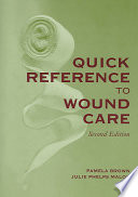 Quick Reference to Wound Care