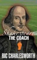 Shakespeare the Coach