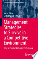 Management Strategies to Survive in a Competitive Environment
