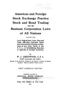 American and foreign stock exchange practice, stock and bond trading, and the business corporation laws of all nations, together with local regulations, laws, fees and taxes affecting American firms and corporations carrying on business in any other states of the U.S.A., or establishing branches or agencies in foreign countries