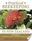 Practical Beekeeping in New Zealand  : The Definitive Guide: Completely Revised and Updated
