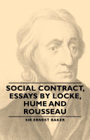 Social Contract, Essays by Locke, Hume and Rousseau