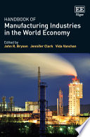 Handbook Of Manufacturing Industries In The World Economy Book