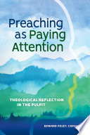 Preaching As Paying Attention