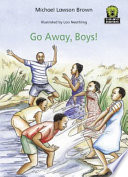 Books - Junior African Writers Series Starter Level 3: Go Away Boys | ISBN 9780435898090