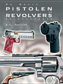 De Grote Pistolen En Revolvers Encyclopedie