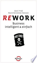 Rework  : Business - intelligent & einfach