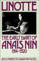 Linotte: The Early Diary of Anaïs Nin Pdf/ePub eBook