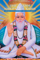 THE BRAHM NIRUPAN OF KABIR