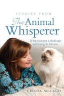 Stories from the Animal Whisperer