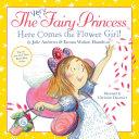 The Very Fairy Princess: Here Comes the Flower Girl! Pdf/ePub eBook