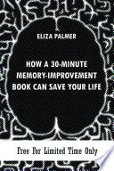 How A 30 Minute Memory Improvement Book Can Save Your Life