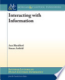 Interacting with Information by Ann Blandford,Simon John Attfield PDF