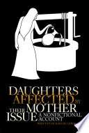 Daughters Affected by Their Mother Issue