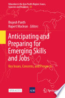 Anticipating and Preparing for Emerging Skills and Jobs