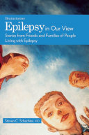 Epilepsy in Our View