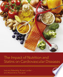 The Impact of Nutrition and Statins on Cardiovascular Diseases Book