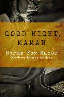 Good Night, Maman [Pdf/ePub] eBook