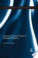 Zionism and Land Tenure in Mandate Palestine
