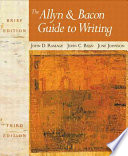 The Allyn and Bacon Guide to Writing