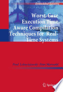Worst Case Execution Time Aware Compilation Techniques for Real Time Systems
