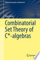 Combinatorial Set Theory of C  algebras