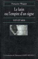 Le Latin ou l'empire d'un signe Pdf/ePub eBook