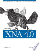 """""""Learning XNA 4.0: Game Development for the PC, Xbox 360, and Windows Phone 7"""" by Aaron Reed"""