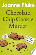 Chocolate Chip Cookie Murder  Hannah Swensen Mysteries  Book 1  Book