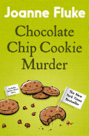 Chocolate Chip Cookie Murder  Hannah Swensen Mysteries  Book 1