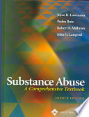 Substance Abuse  : A Comprehensive Textbook