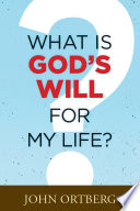 What Is God s Will for My Life