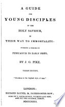 A guide for young disciples of the holy Saviour in their way to immortality
