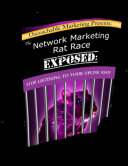 The Network Marketing Rat Race Exposed  Stop Listening to Your Upline ASAP