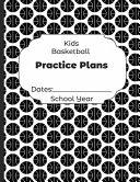Kids Basketball Practice Plans Dates