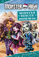 Pdf Monster High: Monster Rescue: Operation Find Cleo!