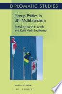 Group Politics in UN Multilateralism