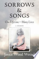 Sorrows and Songs